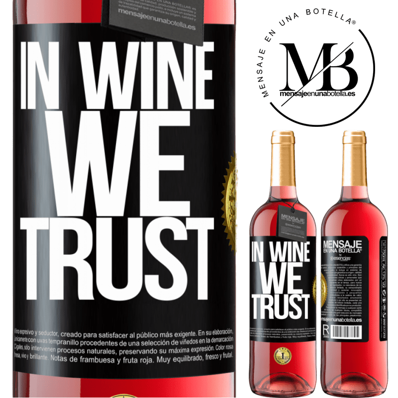 24,95 € Free Shipping | Rosé Wine ROSÉ Edition in wine we trust Black Label. Customizable label Young wine Harvest 2020 Tempranillo