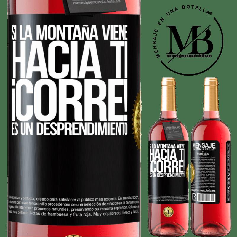 24,95 € Envoi gratuit | Vin rosé Édition ROSÉ Si la montagne vient à vous ... Courez! C'est un détachement Étiquette Noire. Étiquette personnalisable Vin jeune Récolte 2020 Tempranillo
