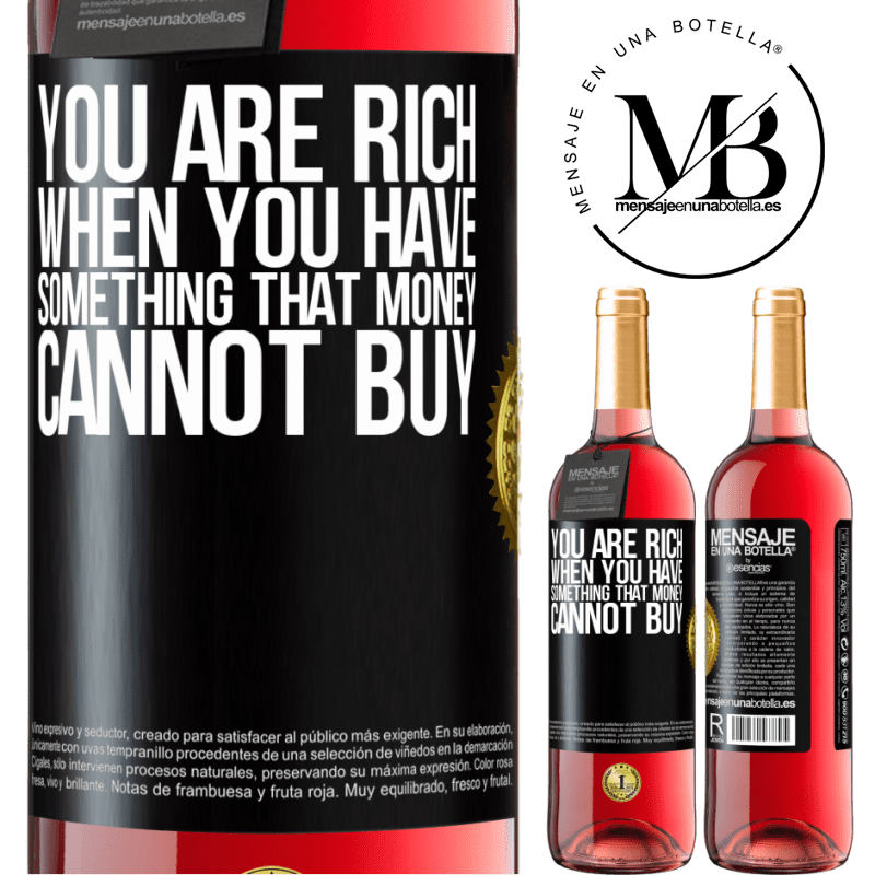 24,95 € Free Shipping | Rosé Wine ROSÉ Edition You are rich when you have something that money cannot buy Black Label. Customizable label Young wine Harvest 2020 Tempranillo
