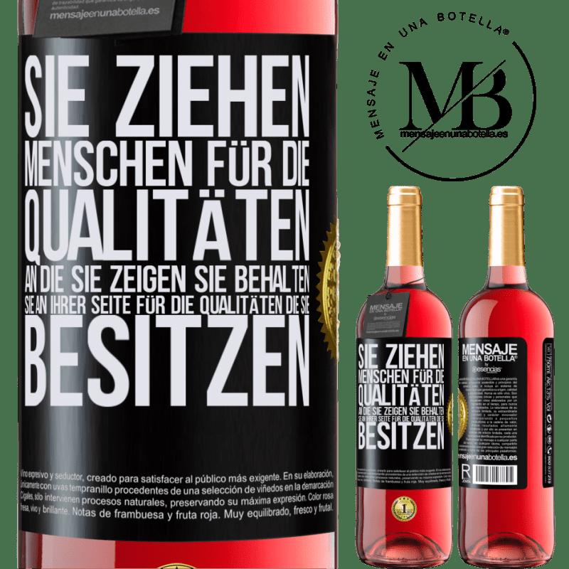 24,95 € Kostenloser Versand | Roséwein ROSÉ Ausgabe Sie ziehen Menschen für die Qualitäten an, die Sie zeigen. Sie behalten sie an Ihrer Seite für die Qualitäten, die Sie Schwarzes Etikett. Anpassbares Etikett Junger Wein Ernte 2020 Tempranillo