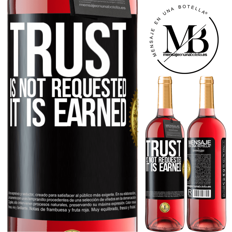 24,95 € Free Shipping | Rosé Wine ROSÉ Edition Trust is not requested, it is earned Black Label. Customizable label Young wine Harvest 2020 Tempranillo