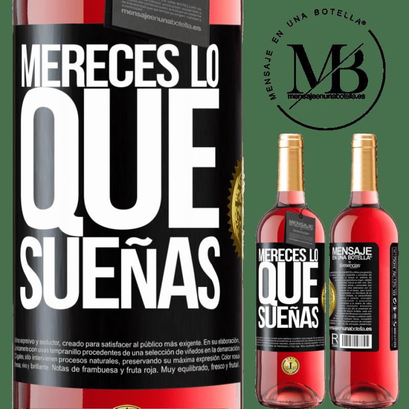 24,95 € Envoi gratuit   Vin rosé Édition ROSÉ Vous méritez ce dont vous rêvez Étiquette Noire. Étiquette personnalisable Vin jeune Récolte 2020 Tempranillo