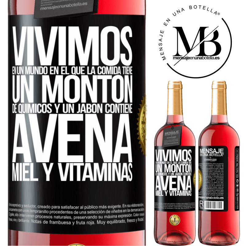 24,95 € Envoi gratuit   Vin rosé Édition ROSÉ Nous vivons dans un monde où la nourriture contient beaucoup de produits chimiques et un savon contient de la farine Étiquette Noire. Étiquette personnalisable Vin jeune Récolte 2020 Tempranillo