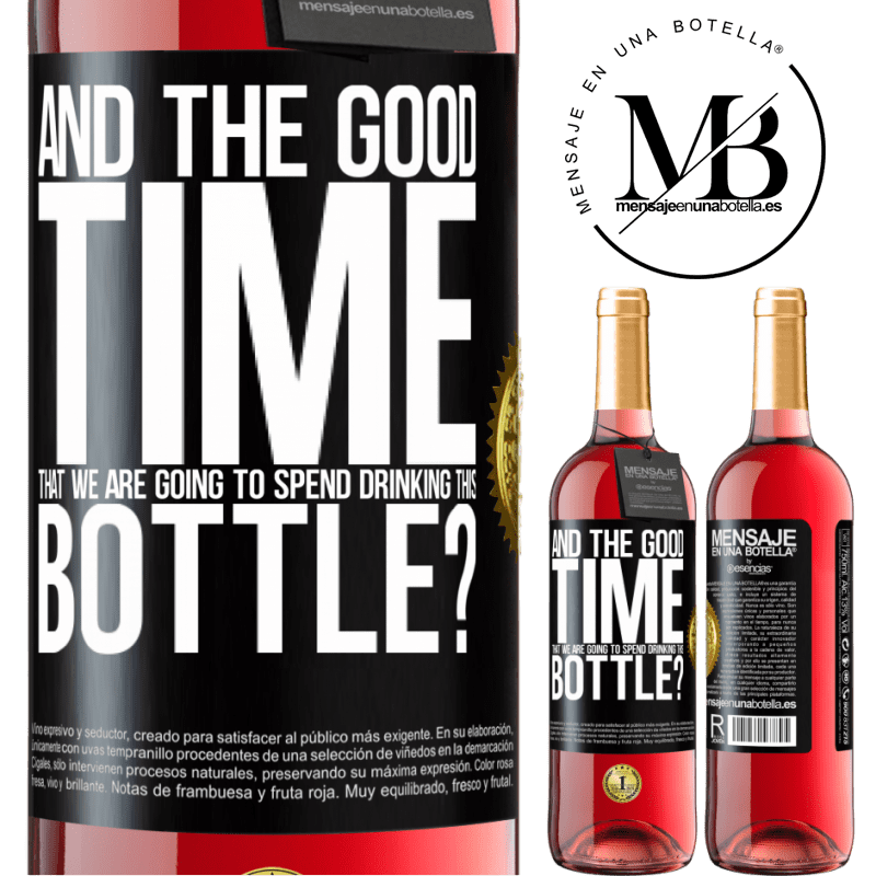 24,95 € Free Shipping   Rosé Wine ROSÉ Edition and the good time that we are going to spend drinking this bottle? Black Label. Customizable label Young wine Harvest 2020 Tempranillo