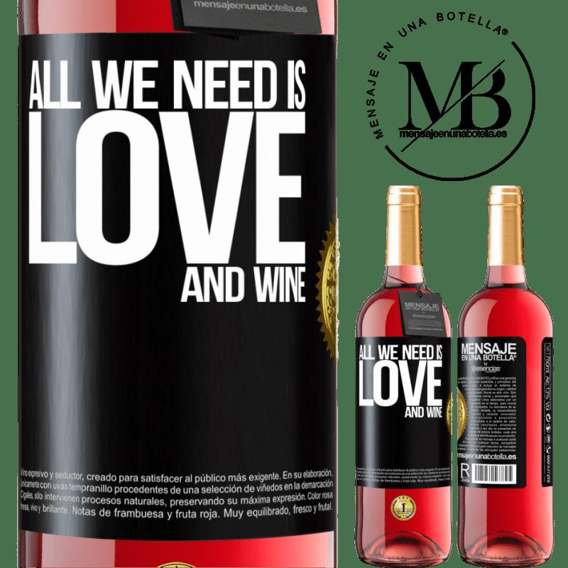 24,95 € Envoi gratuit   Vin rosé Édition ROSÉ All we need is love and wine Étiquette Noire. Étiquette personnalisable Vin jeune Récolte 2020 Tempranillo