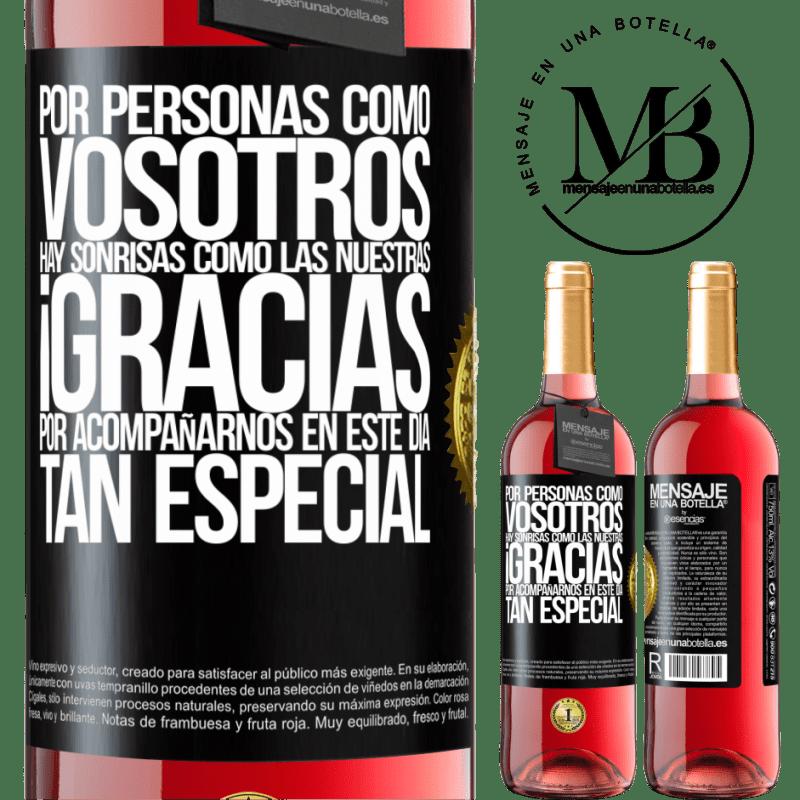 24,95 € Envoi gratuit   Vin rosé Édition ROSÉ Merci d'être avec nous en cette journée spéciale Étiquette Noire. Étiquette personnalisable Vin jeune Récolte 2020 Tempranillo