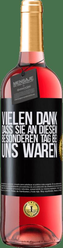 24,95 € Kostenloser Versand | Roséwein ROSÉ Ausgabe Vielen Dank, dass Sie an diesem besonderen Tag bei uns waren Schwarzes Etikett. Anpassbares Etikett Junger Wein Ernte 2020 Tempranillo