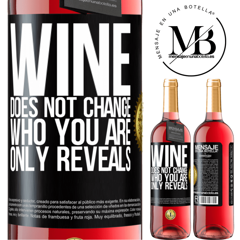 24,95 € Free Shipping   Rosé Wine ROSÉ Edition Wine does not change who you are. Only reveals Black Label. Customizable label Young wine Harvest 2020 Tempranillo