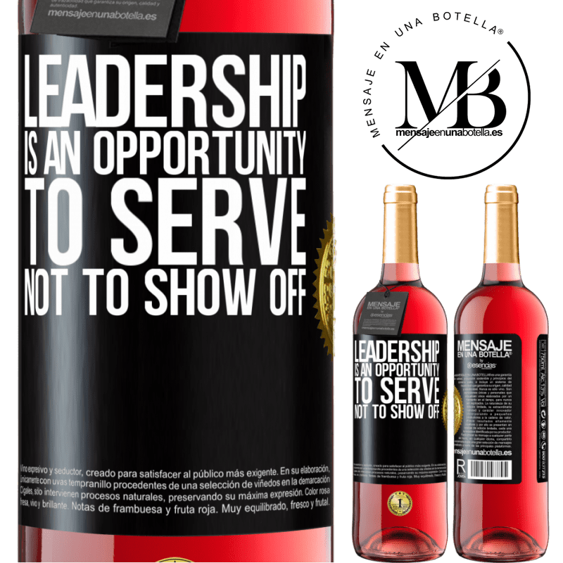 24,95 € Free Shipping   Rosé Wine ROSÉ Edition Leadership is an opportunity to serve, not to show off Black Label. Customizable label Young wine Harvest 2020 Tempranillo