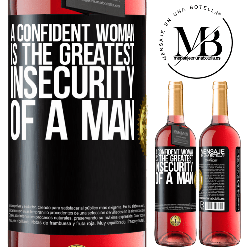 24,95 € Free Shipping | Rosé Wine ROSÉ Edition A confident woman is the greatest insecurity of a man Black Label. Customizable label Young wine Harvest 2020 Tempranillo