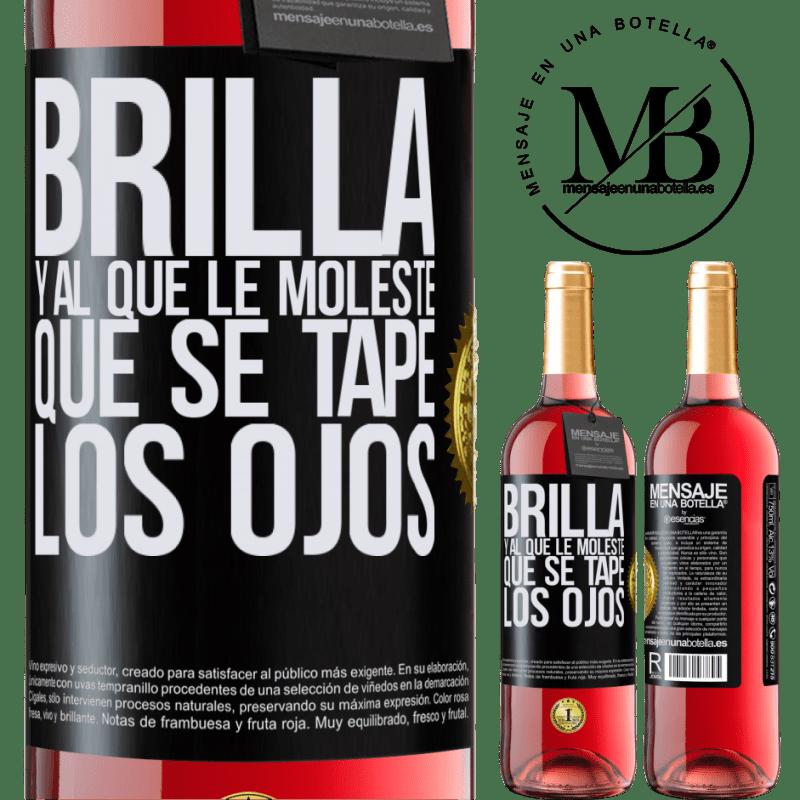 24,95 € Envoi gratuit   Vin rosé Édition ROSÉ Brille et qui te dérange, couvre tes yeux Étiquette Noire. Étiquette personnalisable Vin jeune Récolte 2020 Tempranillo