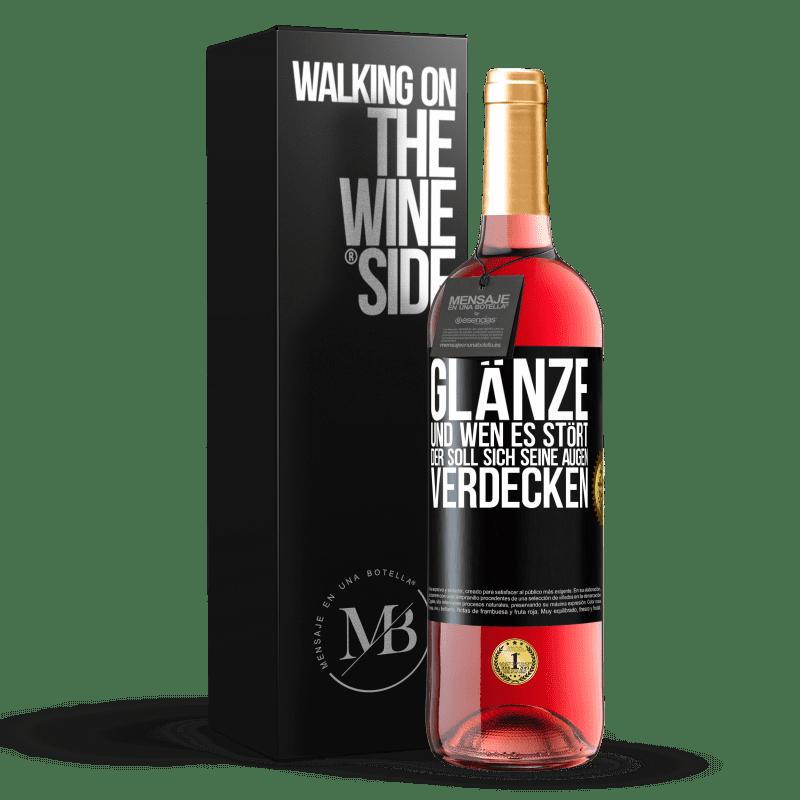 24,95 € Kostenloser Versand | Roséwein ROSÉ Ausgabe Glanz und wer dich stört, verdeckt deine Augen Schwarzes Etikett. Anpassbares Etikett Junger Wein Ernte 2020 Tempranillo