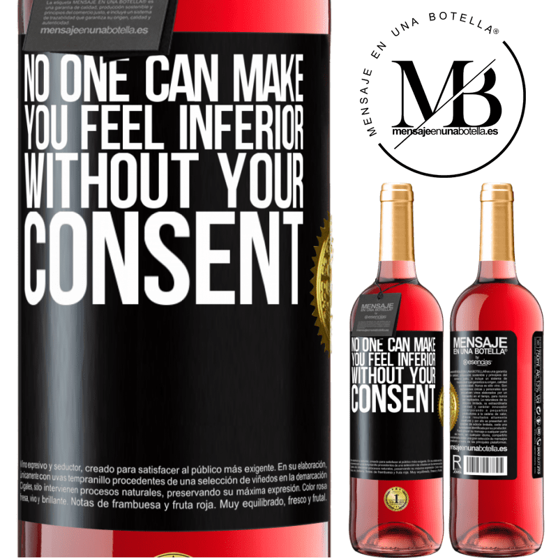 24,95 € Free Shipping | Rosé Wine ROSÉ Edition No one can make you feel inferior without your consent Black Label. Customizable label Young wine Harvest 2020 Tempranillo