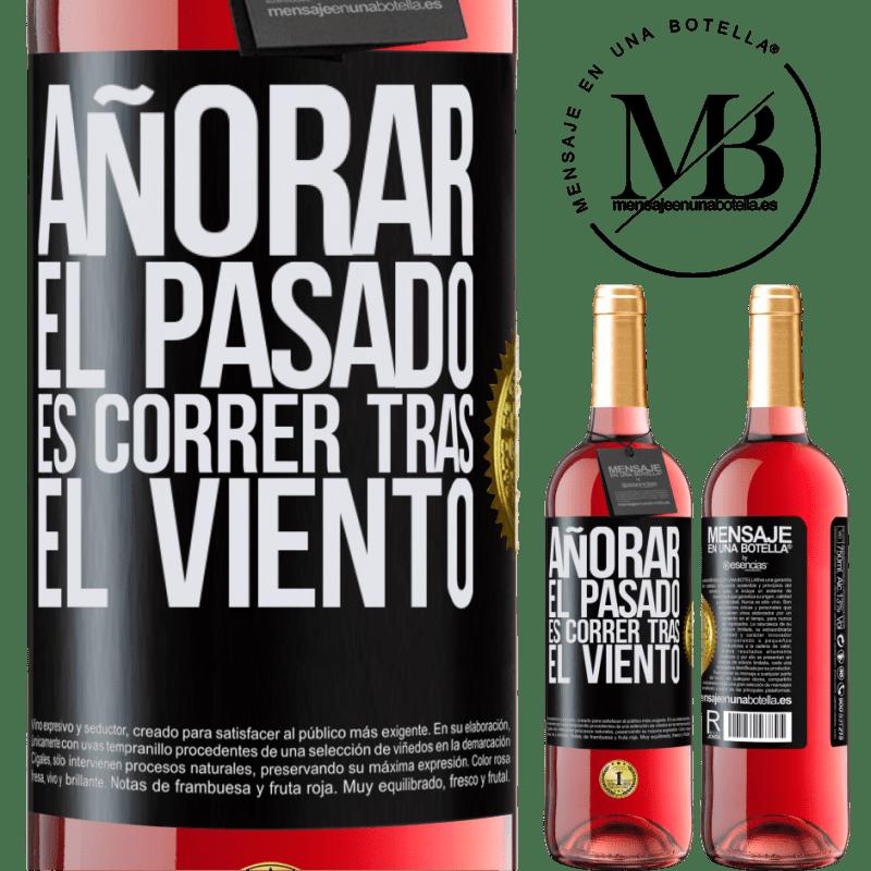 24,95 € Envoi gratuit   Vin rosé Édition ROSÉ Rater le passé, c'est courir après le vent Étiquette Noire. Étiquette personnalisable Vin jeune Récolte 2020 Tempranillo