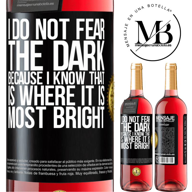 24,95 € Free Shipping   Rosé Wine ROSÉ Edition I do not fear the dark, because I know that is where it is most bright Black Label. Customizable label Young wine Harvest 2020 Tempranillo