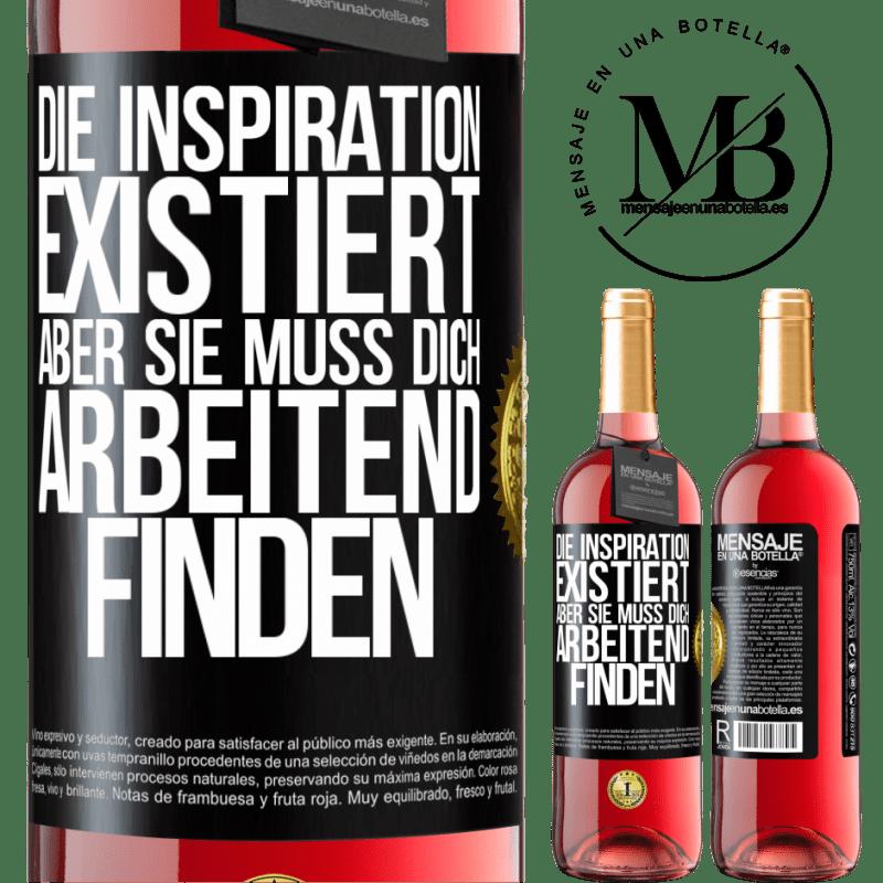 24,95 € Kostenloser Versand   Roséwein ROSÉ Ausgabe Inspiration existiert, aber sie muss dich arbeiten lassen Schwarzes Etikett. Anpassbares Etikett Junger Wein Ernte 2020 Tempranillo