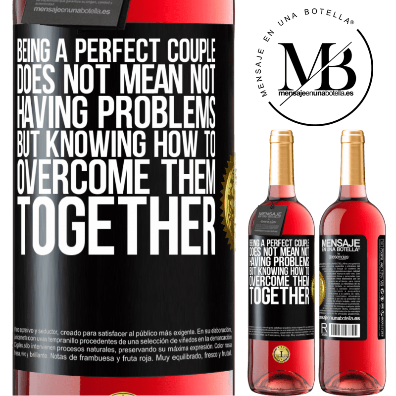 24,95 € Free Shipping | Rosé Wine ROSÉ Edition Being a perfect couple does not mean not having problems, but knowing how to overcome them together Black Label. Customizable label Young wine Harvest 2020 Tempranillo