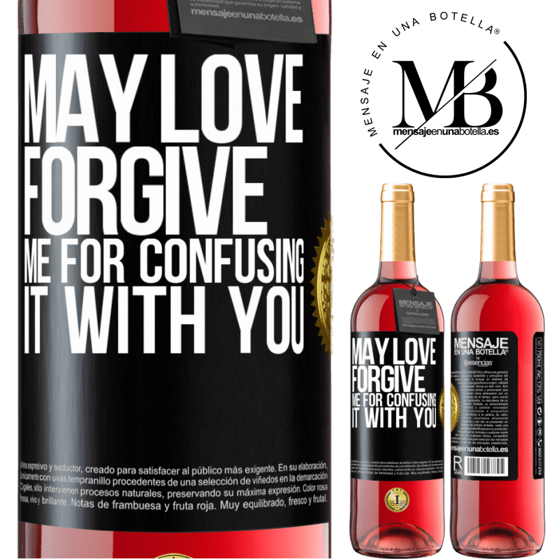 24,95 € Free Shipping | Rosé Wine ROSÉ Edition May love forgive me for confusing it with you Black Label. Customizable label Young wine Harvest 2020 Tempranillo