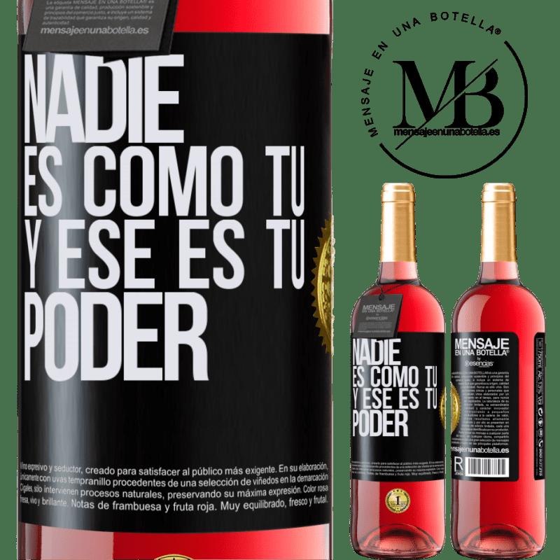 24,95 € Envoi gratuit | Vin rosé Édition ROSÉ Personne n'est comme toi, et c'est ton pouvoir Étiquette Noire. Étiquette personnalisable Vin jeune Récolte 2020 Tempranillo