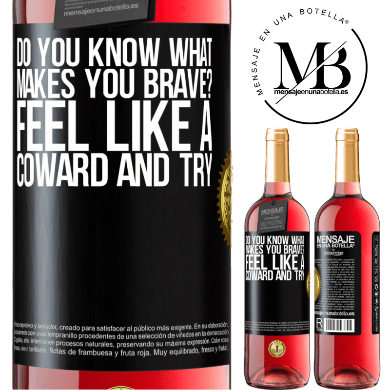 24,95 € Free Shipping | Rosé Wine ROSÉ Edition do you know what makes you brave? Feel like a coward and try Black Label. Customizable label Young wine Harvest 2020 Tempranillo