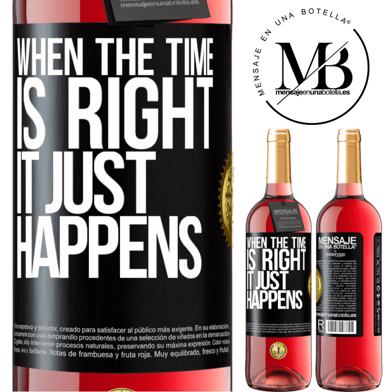 24,95 € Free Shipping | Rosé Wine ROSÉ Edition When the time is right, it just happens Black Label. Customizable label Young wine Harvest 2020 Tempranillo