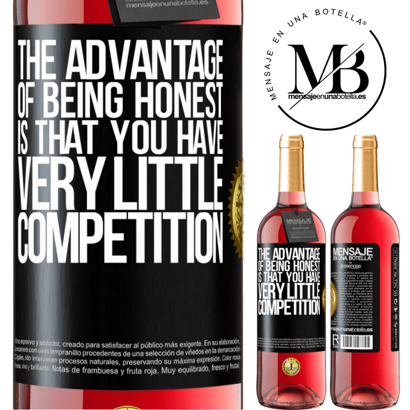 24,95 € Free Shipping   Rosé Wine ROSÉ Edition The advantage of being honest is that you have very little competition Black Label. Customizable label Young wine Harvest 2020 Tempranillo