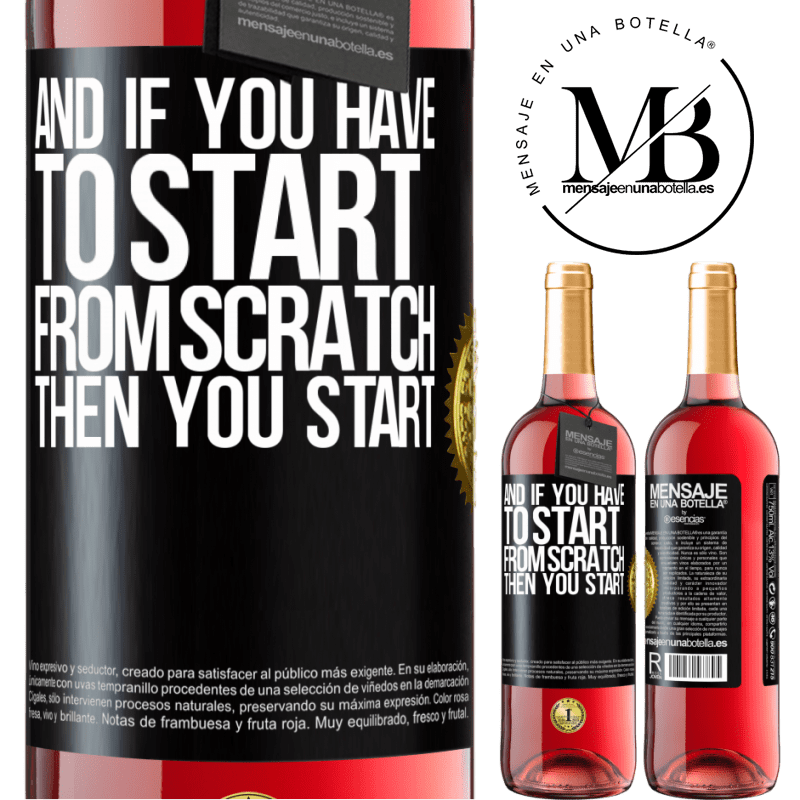 24,95 € Free Shipping   Rosé Wine ROSÉ Edition And if you have to start from scratch, then you start Black Label. Customizable label Young wine Harvest 2020 Tempranillo