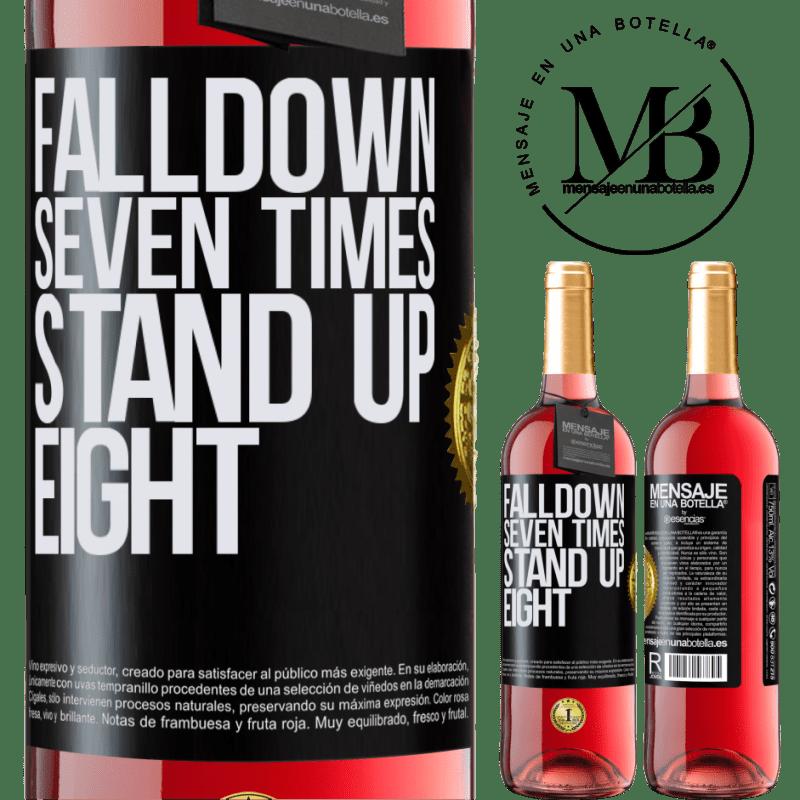 24,95 € Envoi gratuit | Vin rosé Édition ROSÉ Falldown seven times. Stand up eight Étiquette Noire. Étiquette personnalisable Vin jeune Récolte 2020 Tempranillo