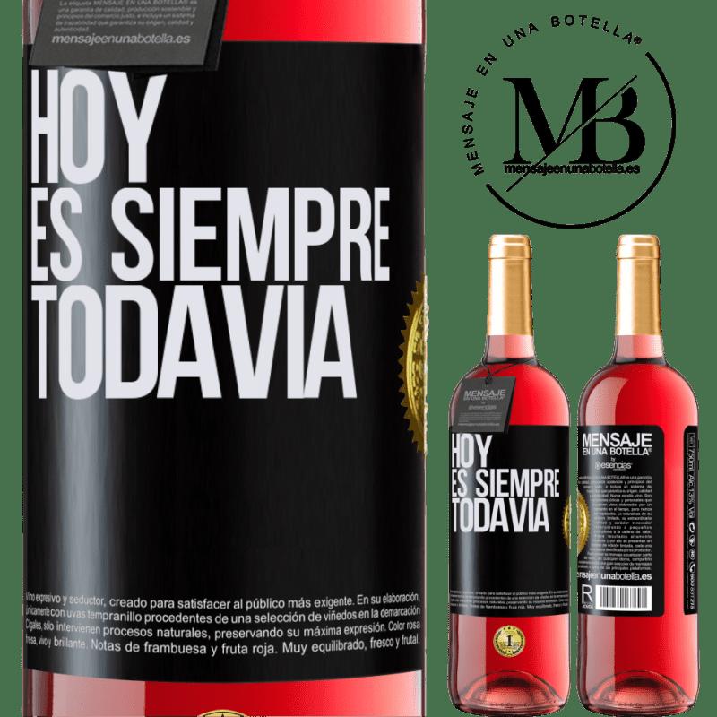 24,95 € Envoi gratuit | Vin rosé Édition ROSÉ Aujourd'hui est toujours encore Étiquette Noire. Étiquette personnalisable Vin jeune Récolte 2020 Tempranillo
