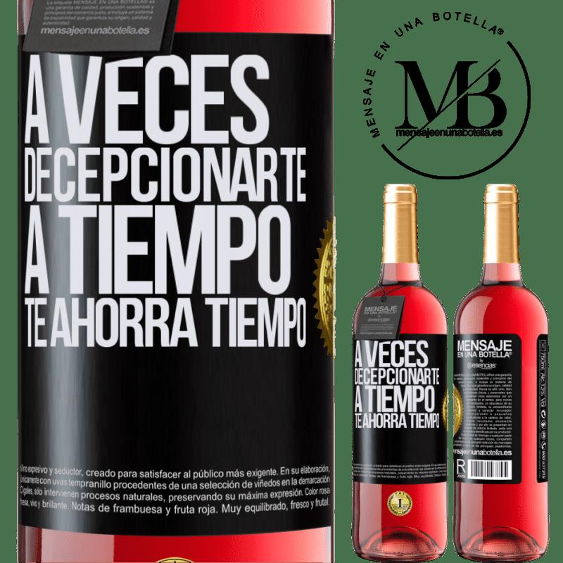 24,95 € Envoi gratuit | Vin rosé Édition ROSÉ Parfois, vous laisser gagner du temps vous fait gagner du temps Étiquette Noire. Étiquette personnalisable Vin jeune Récolte 2020 Tempranillo