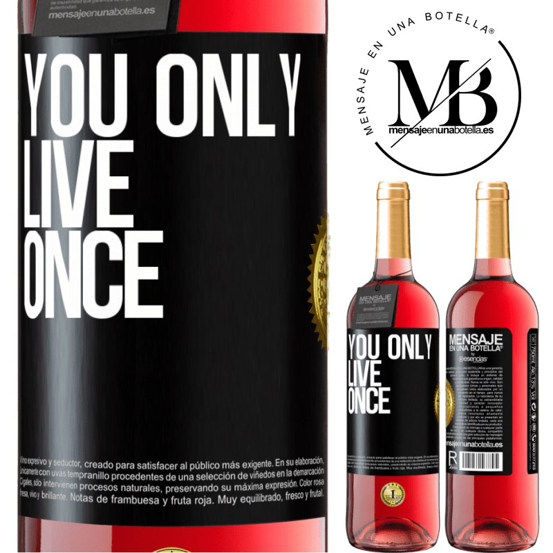 24,95 € Free Shipping | Rosé Wine ROSÉ Edition You only live once Black Label. Customizable label Young wine Harvest 2020 Tempranillo