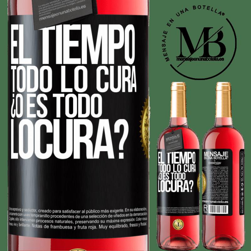 24,95 € Free Shipping   Rosé Wine ROSÉ Edition El tiempo todo lo cura, ¿o es todo locura? Black Label. Customizable label Young wine Harvest 2020 Tempranillo