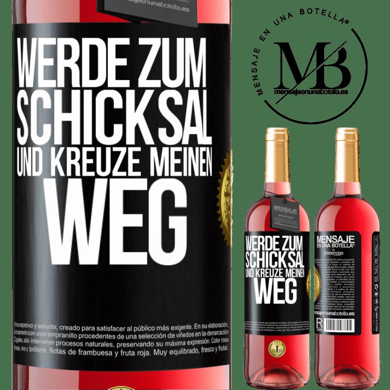 24,95 € Kostenloser Versand | Roséwein ROSÉ Ausgabe Werde zum Schicksal und kreuze mich Schwarzes Etikett. Anpassbares Etikett Junger Wein Ernte 2020 Tempranillo
