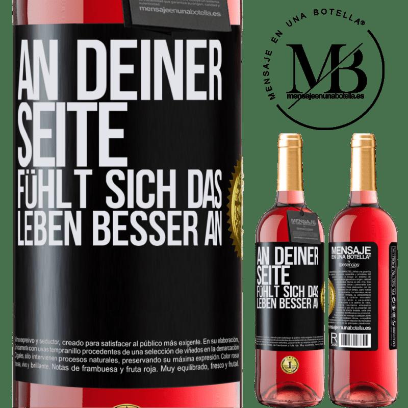 24,95 € Kostenloser Versand | Roséwein ROSÉ Ausgabe An deiner Seite fühlt sich das Leben besser an Schwarzes Etikett. Anpassbares Etikett Junger Wein Ernte 2020 Tempranillo