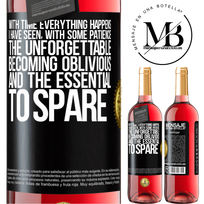 24,95 € Free Shipping | Rosé Wine ROSÉ Edition With time everything happens. I have seen, with some patience, the unforgettable becoming oblivious, and the essential to Black Label. Customizable label Young wine Harvest 2020 Tempranillo