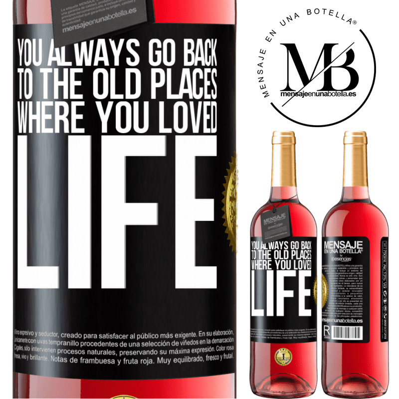 24,95 € Free Shipping   Rosé Wine ROSÉ Edition You always go back to the old places where you loved life Black Label. Customizable label Young wine Harvest 2020 Tempranillo