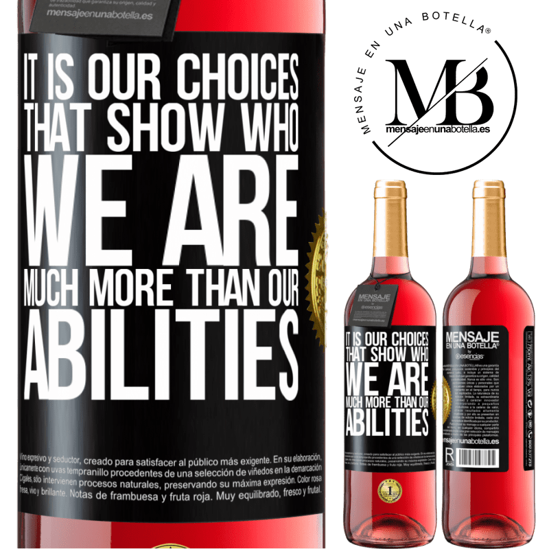 24,95 € Free Shipping   Rosé Wine ROSÉ Edition It is our choices that show who we are, much more than our abilities Black Label. Customizable label Young wine Harvest 2020 Tempranillo