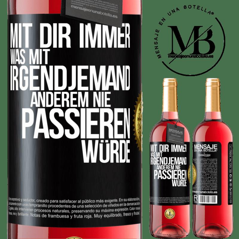 24,95 € Kostenloser Versand | Roséwein ROSÉ Ausgabe Mit dir immer was mit irgendjemandem Schwarzes Etikett. Anpassbares Etikett Junger Wein Ernte 2020 Tempranillo