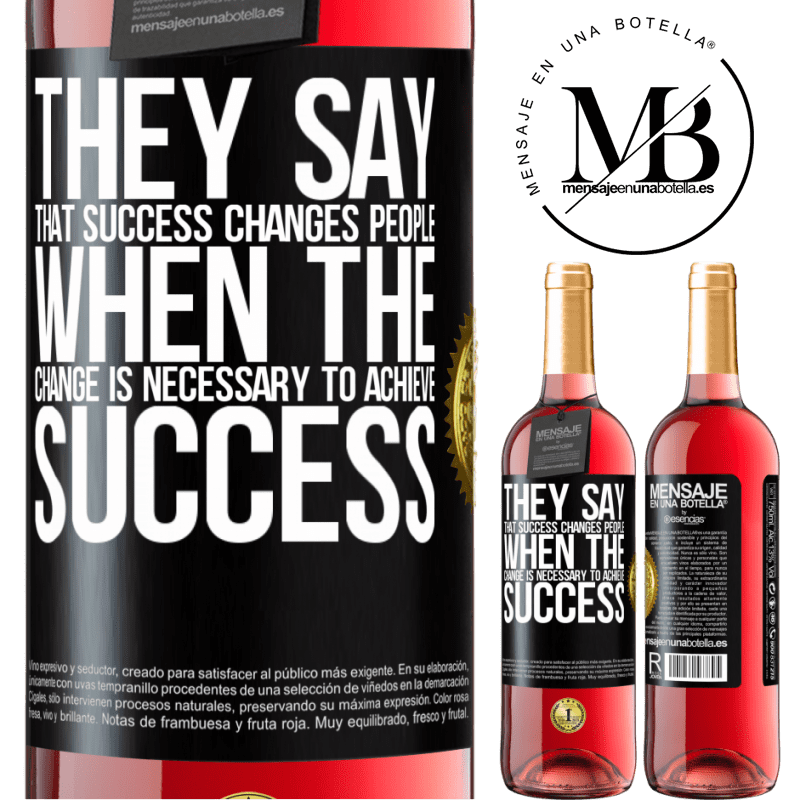 24,95 € Free Shipping | Rosé Wine ROSÉ Edition They say that success changes people, when it is change that is necessary to achieve success Black Label. Customizable label Young wine Harvest 2020 Tempranillo