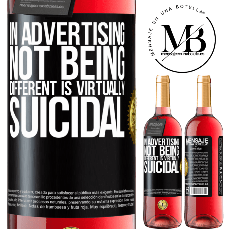 24,95 € Free Shipping | Rosé Wine ROSÉ Edition In advertising, not being different is virtually suicidal Black Label. Customizable label Young wine Harvest 2020 Tempranillo