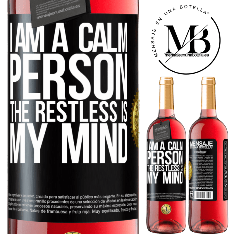 24,95 € Free Shipping   Rosé Wine ROSÉ Edition I am a calm person, the restless is my mind Black Label. Customizable label Young wine Harvest 2020 Tempranillo