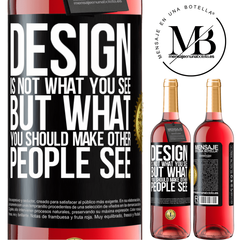 24,95 € Free Shipping   Rosé Wine ROSÉ Edition Design is not what you see, but what you should make other people see Black Label. Customizable label Young wine Harvest 2020 Tempranillo