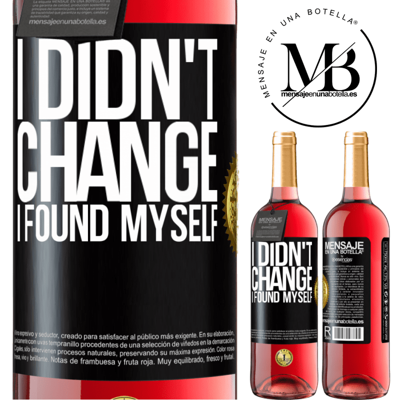 24,95 € Free Shipping | Rosé Wine ROSÉ Edition Do not change. I found myself Black Label. Customizable label Young wine Harvest 2020 Tempranillo