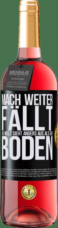 24,95 € Kostenloser Versand   Roséwein ROSÉ Ausgabe Mach weiter Fällt. Die Welt sieht anders aus als der Boden Schwarzes Etikett. Anpassbares Etikett Junger Wein Ernte 2020 Tempranillo