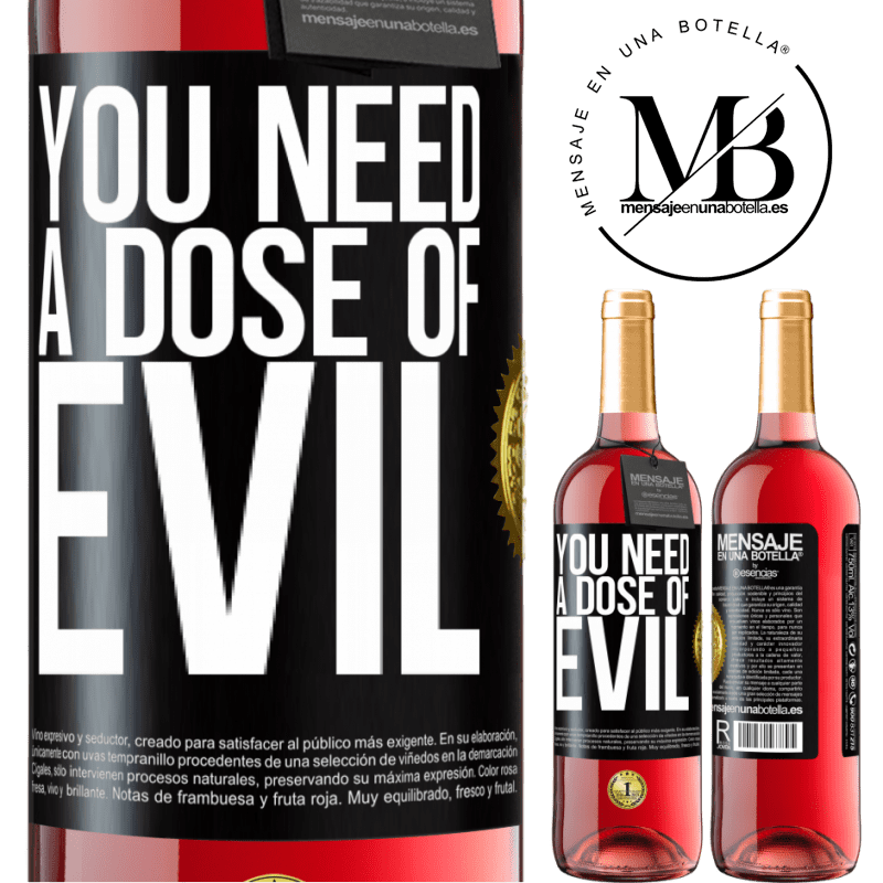 24,95 € Free Shipping | Rosé Wine ROSÉ Edition You need a dose of evil Black Label. Customizable label Young wine Harvest 2020 Tempranillo
