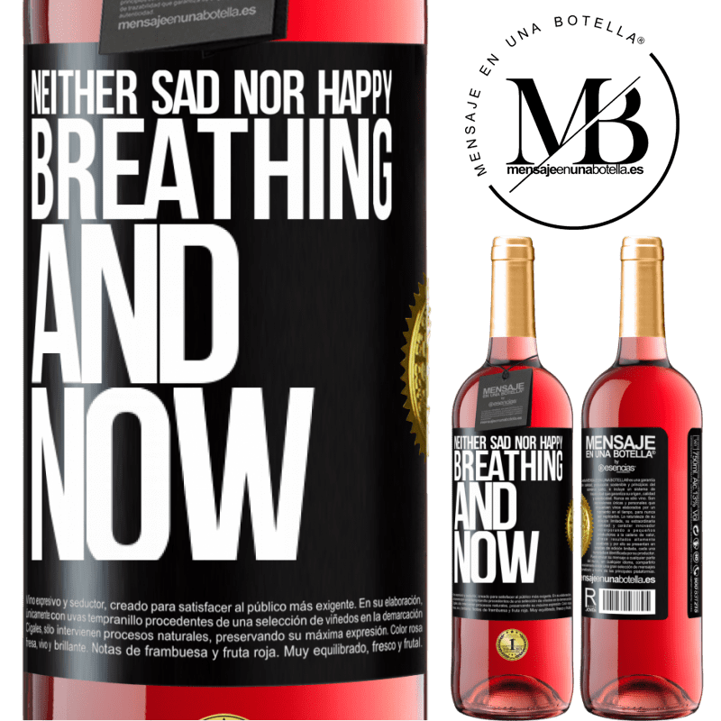 24,95 € Free Shipping | Rosé Wine ROSÉ Edition Neither sad nor happy. Breathing and now Black Label. Customizable label Young wine Harvest 2020 Tempranillo