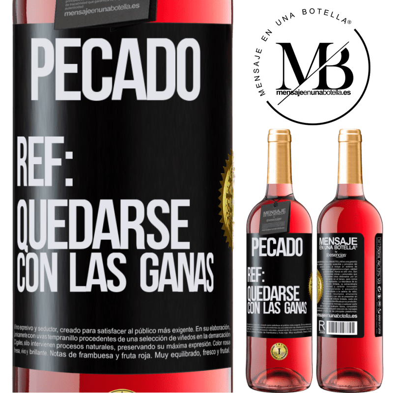 24,95 € Envoi gratuit   Vin rosé Édition ROSÉ Péché Ref: rester avec l'envie Étiquette Noire. Étiquette personnalisable Vin jeune Récolte 2020 Tempranillo