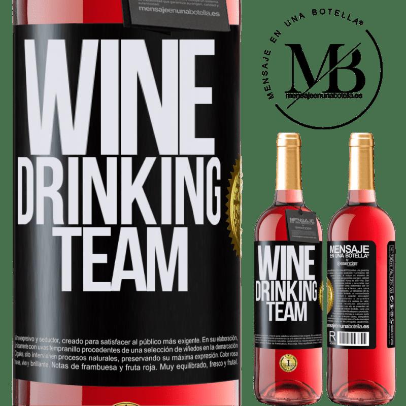 24,95 € Envoi gratuit | Vin rosé Édition ROSÉ Wine drinking team Étiquette Noire. Étiquette personnalisable Vin jeune Récolte 2020 Tempranillo