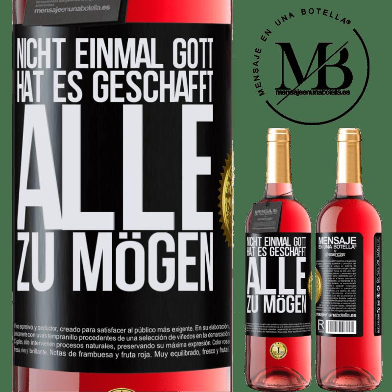 24,95 € Kostenloser Versand   Roséwein ROSÉ Ausgabe Nicht einmal Gott hat es geschafft, alle zu mögen Schwarzes Etikett. Anpassbares Etikett Junger Wein Ernte 2020 Tempranillo