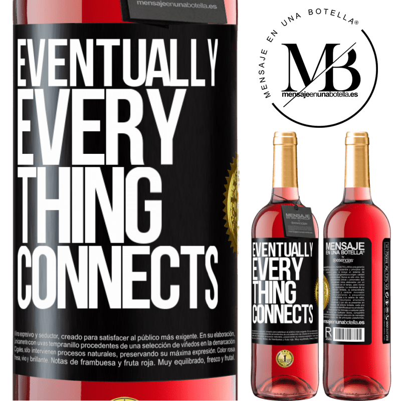24,95 € Free Shipping | Rosé Wine ROSÉ Edition Eventually, everything connects Black Label. Customizable label Young wine Harvest 2020 Tempranillo